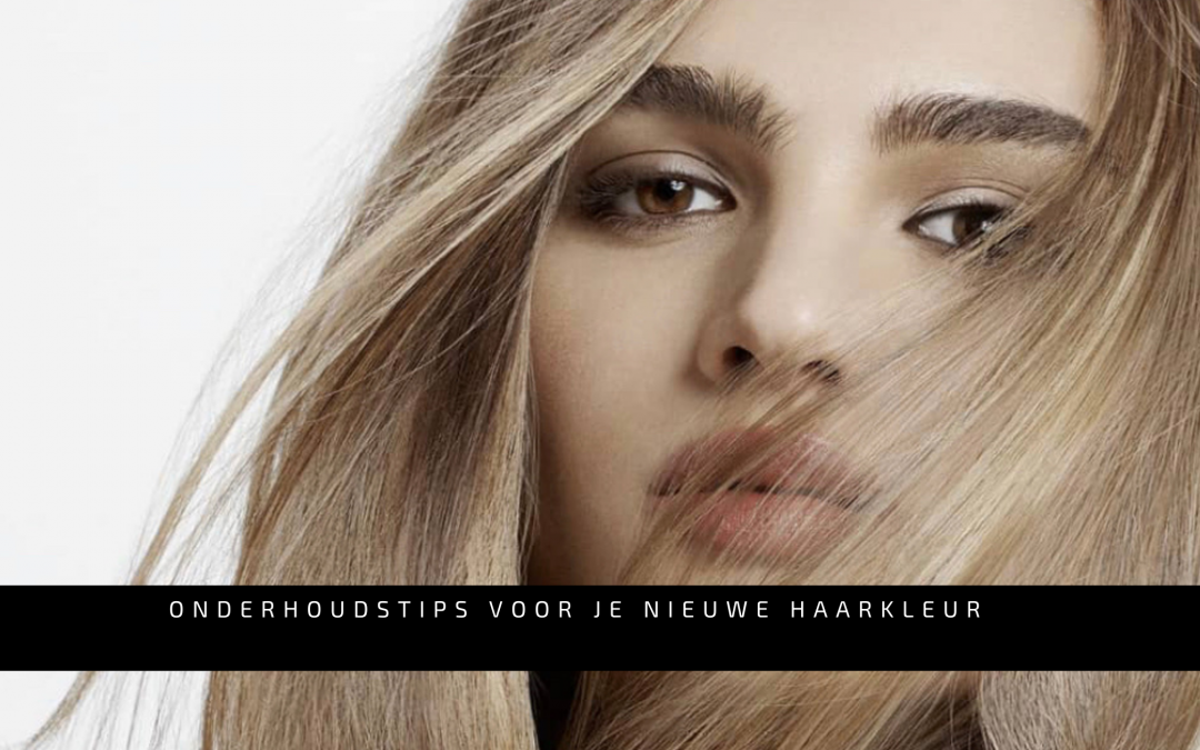 Onderhoudstips voor je nieuwe haarkleur